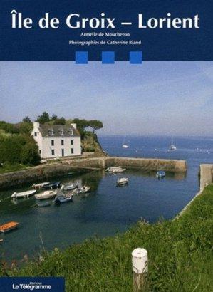Ile de Groix - Lorient - le telegramme - 9782848332819 -