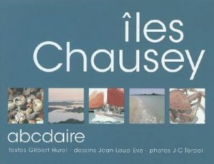 Iles Chausey : ABCdaire - aquarelles - 9782950971944 -