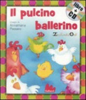 IL PULCINO BALLERINO (LIVRE+CD)  - GALLUCCI - 9788861450837 -