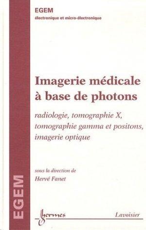 Imagerie médicale à base de photons - hermès / lavoisier - 2302746219783 -