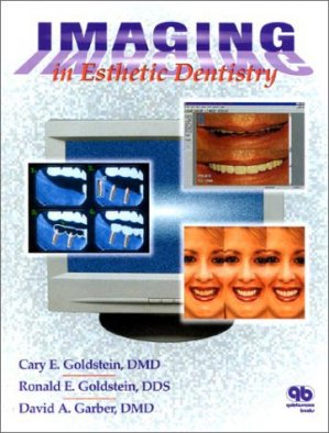 Imaging in Esthetic Dentistry - quintessence publishing - 9780867152388