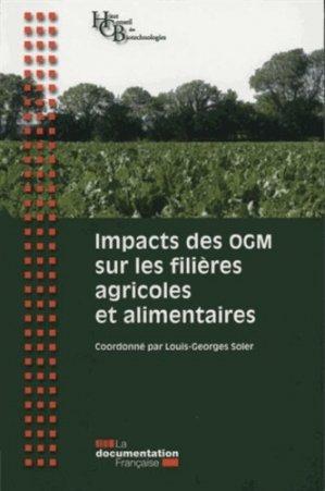 Impacts des OGM sur les filières agricoles et alimentaires - la documentation francaise - 9782110093509 -