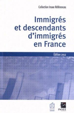 Immigrés et descendants en France - La Documentation Française - 9782110686008 -