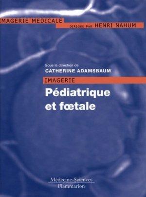 Imagerie pédiatrique et foetale - lavoisier msp - 9782257124739 -