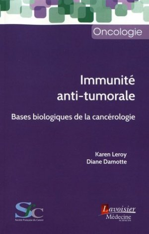 Immunité anti-tumorale - lavoisier msp - 9782257207166