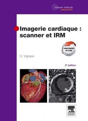Imagerie cardiaque : scanner et IRM - elsevier / masson - 9782294712258 -