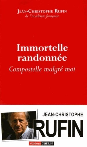 Immortelle randonnée, Compostelle malgré moi - guerin - 9782352210610 -