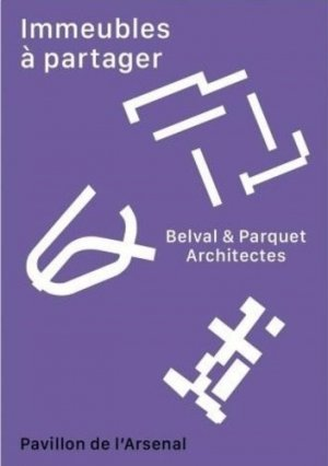 Immeubles à partager - Editions du Pavillon de l'Arsenal - 9782354870591 -