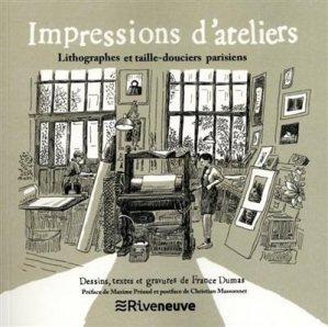 Impressions d'ateliers - riveneuve éditions - 9782360136001 -