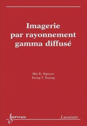 Imagerie par rayonnement gamma diffusé - hermès / lavoisier - 9782746212169 -