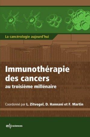 Immunothérapie des cancers au troisième millénaire  - edp sciences - 9782759811106 -