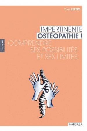 Impertinente osteopathie ! - mardaga - 9782804703271 -