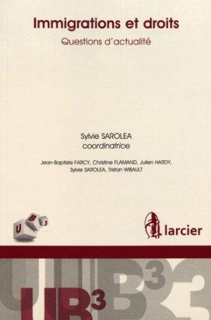 Immigration et droits. Questions d'actualité - Éditions Larcier - 9782807911598 -