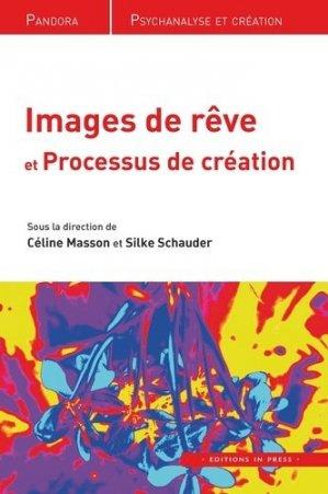 Images de rêves et processus de création - in press - 9782848353883 -