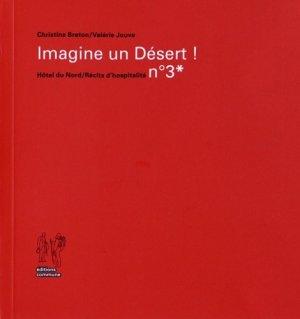 Imagine un Désert ! - Editions Commune - 9782953489965 -