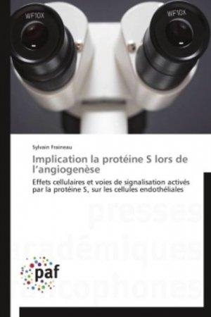 Implication la protéine s lors de l angiogenèse - presses académiques francophones - 9783841621023 -