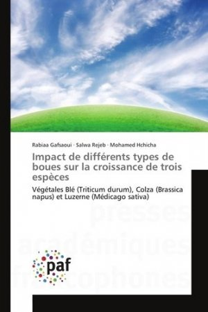Impact de différents types de boues sur la croissance de trois espèces Végétales - presses académiques francophones - 9783841635358
