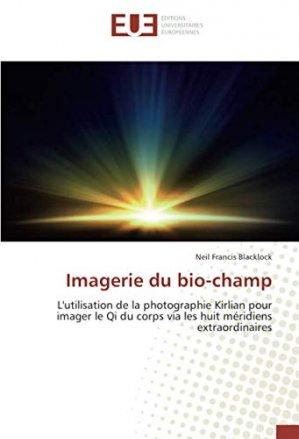 Imagerie du bio-champ - omniscriptum - 9786139555536 -