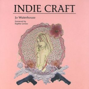 Indie Craft - Laurence King Publishing - 9781856696968 -