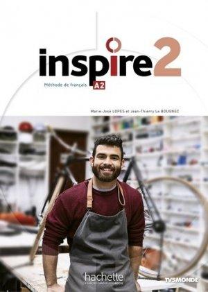 Inspire 2 : Livre de l'élève + audio/vidéoParcours digital - Hachette Français Langue Etrangère - 9782015135793 -