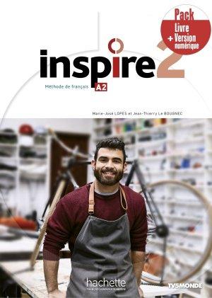 Inspire 2 - Pack Livre + Version numérique - Hachette Français Langue Etrangère - 9782017141853 -