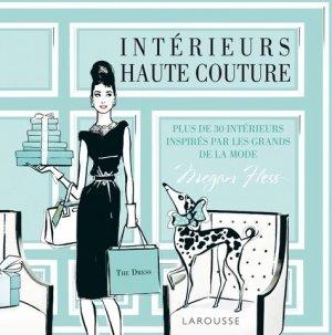 Intérieurs haute couture - larousse - 9782035916815