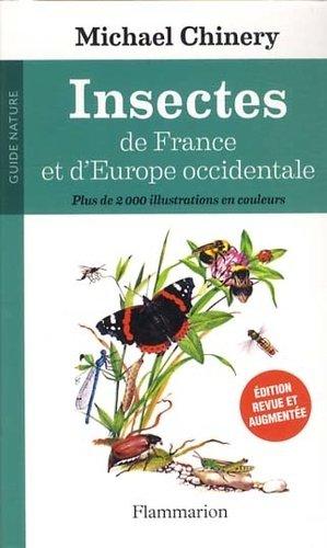 Insectes de France et d'Europe occidentale - flammarion - 9782081288232 -