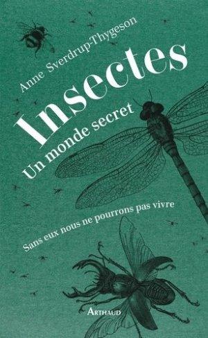 Insectes : un monde secret - flammarion - 9782081452268