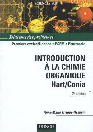 Introduction à la chimie organique Hart / Conia - dunod - 9782100487714 -
