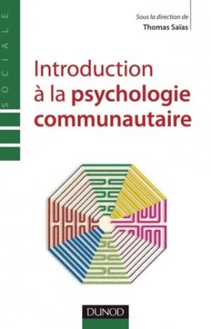 Introduction à la psychologie communautaire - dunod - 9782100566907 -