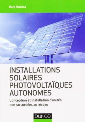 Installations solaires photovoltaïques autonomes - dunod - 9782100572991 -