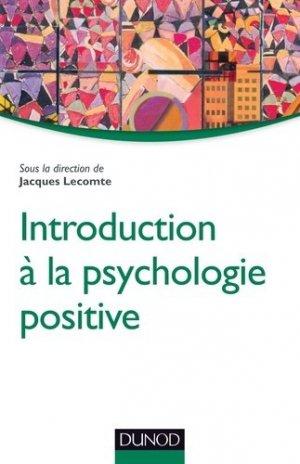 Introduction à la psychologie positive - dunod - 9782100705337 -