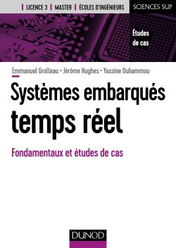 Introduction aux systèmes embarqués temps réel - dunod - 9782100778423 -