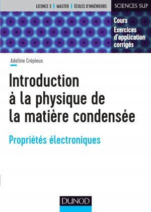 Introduction à la physique de la matière condensée - dunod - 9782100789443
