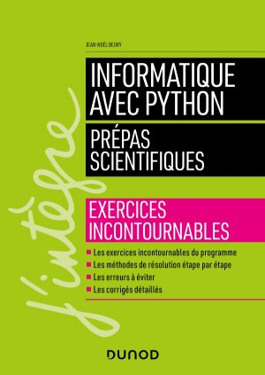 Informatique avec Python - Prépas scientifiques - dunod - 9782100799046 -