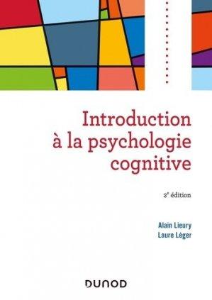 Introduction à la psychologie cognitive. 2e édition - Dunod - 9782100801862 -