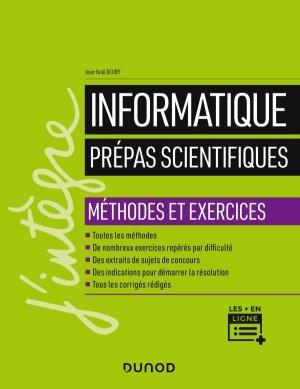 Informatique - Prépas scientifiques - Méthodes et exercices - dunod - 9782100807987 -