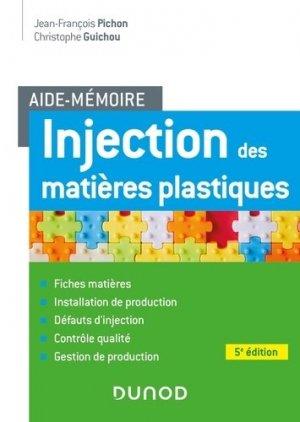 Injection des matières plastiques - Dunod - 9782100813681 -