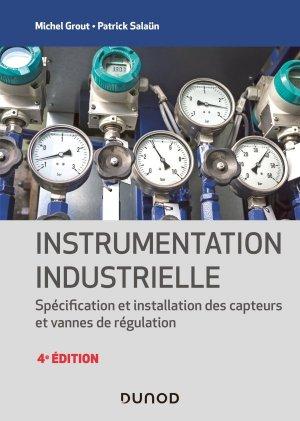 Instrumentation industrielle - 4e éd. - dunod - 9782100820382 -