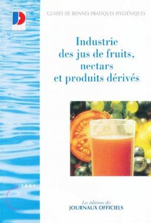 Industrie des jus de fruits, nectars et produits dérivés - journaux officiels - 9782110749901 -