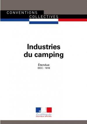Industries du camping. Convention collective nationale étendue - IDCC : 1618 - 4e édition - septembre 2018 - La Documentation Française - 9782110774323 -