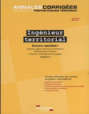 Ingénieur territorial 2017 Concours spécialités I - Annales-la documentation francaise-9782111450752