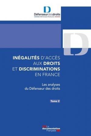Inégalités d'accès aux droits et discriminations en France. Tome 2, Les analyses du Défenseur des droits - La Documentation Française - 9782111571198 -