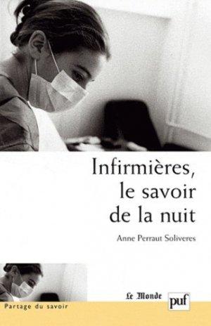 Infimières, le savoir de la nuit - puf - presses universitaires de france - 9782130522522 -