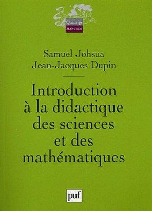 Introduction à la didactique des sciences et des mathématiques - puf - presses universitaires de france - 9782130538417 -