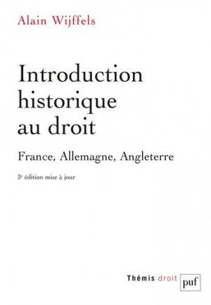 Introduction historique au droit. France, Allemagne, Angleterre, 3e édition revue et augmentée - puf - 9782130800668 -