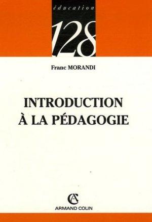 Introduction à la pédagogie - Armand Colin - 9782200343347 -