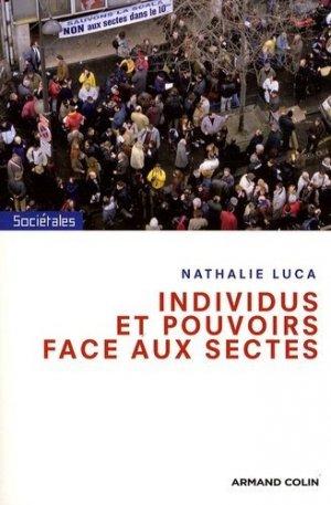 Individus et pouvoirs face aux sectes - Armand Colin - 9782200354336 -
