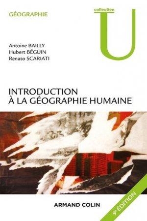 Introduction à la géographie humaine. 9e édition - Armand Colin - 9782200611552 -