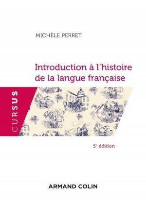 Introduction à l'histoire de la langue française - 5e éd. - armand colin - 9782200628437 -